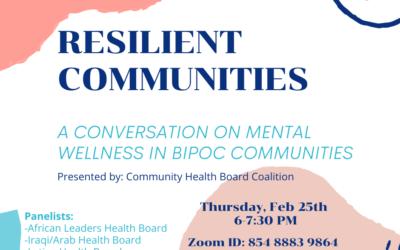 Resilient Communities: A conversation on mental wellness in BIPoC communities